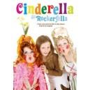 Cinderella and Rockerfella  by Mark & Helen Johnson, Script by Sue Langwade