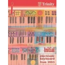 Trinity Guildhall - Electronic keyboard 2003-2011. Initial