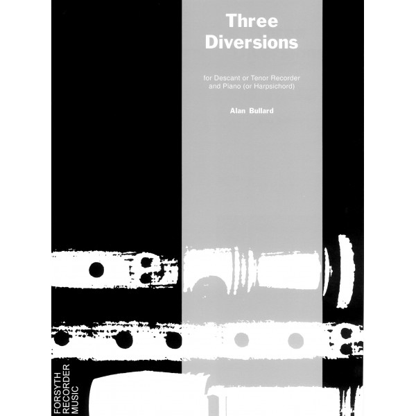 Three Diversions - Bullard, Alan