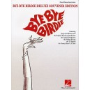 Bye Bye Birdie - Vocal Selections (Deluxe Souvenir Edition)