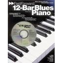 Fast Forward: 12-Bar Blues Piano